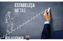 Dica do Coach: Estabeleça Metas