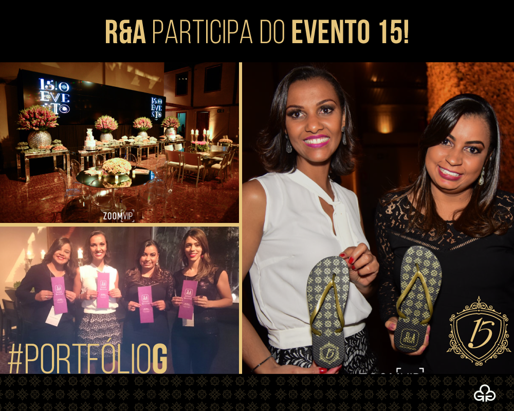 R&A participa do evento 15!