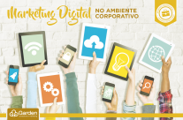O Marketing Digital no Ambiente Corporativo